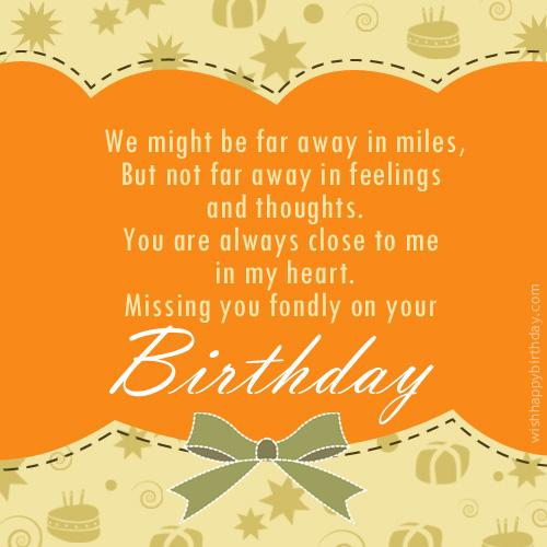 We might be far away in miles send this birthday greeting to your loved ones and let them know that you might be far away from them yet they are close to you in your heart m4hsunfo